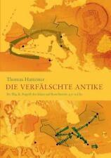Die Verfalschte Antike (Paperback or Softback)