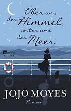 Über uns der Himmel, unter uns das Meer von Moyes, Jojo | Buch | gebraucht