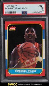 1986 Fleer Basketball Dominique Wilkins ROOKIE RC #121 PSA 5 EX