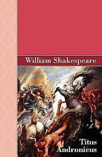 Titus Andronicus by William Shakespeare (2008, Hardcover)