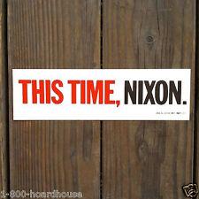 Vintage Old RICHARD NIXON TIME IS NOW Automobile Car Campaign Bumper Sticker