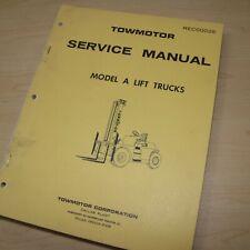 Towmotor Model A Forklift Service Manual Tractor Truck Shop Repair Overhaul Book