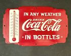 Vintage COCA-COLA IN ANY WEATHER BOTTLES THERMOMETER Rare Old Advertising Sign