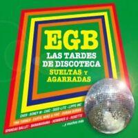 EGB LAS TARDES DE DISCOTECAS SUELTAS Y AGARRADAS - VARIOS [CD]