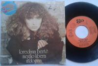 "Loredana Berte / Meglio Libera / Indocina 7"" Vinyl Single 1976"