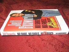 NO SHIRT, NO SHOES, NO PROBLEM, by Jeff Foxworthy (HDCVER) 1ST ED/1st PR/signed