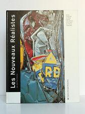Les Nouveaux Réalistes. Jean-Paul AMELINE. Éditions du Centre Pompidou 1992