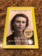 Unstoppable My Life So Far Maria Sharapova Book SIGNED / AUTOGRAPHED Copy