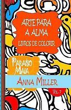 Arte para a Alma: Arte para a Alma - Livros Antiestresse e ArteTherapia:...