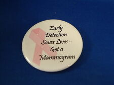 "BREAST CANCER - MAMMOGRAM Lot of 5 BUTTONS pins pinbacks 2 1/4""  badge Large NEW"
