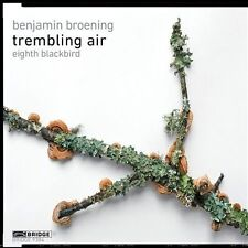 Trembling Air, New Music