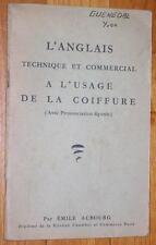 Aubourg L'ANGLAIS TECHNIQUE ET COMMERCIAL A L'USAGE DE LA COIFFURE 1957 coiffeur