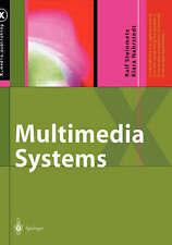 Multimedia Systems (X.media.publishing) by Steinmetz, Ralf, Nahrstedt, Klara