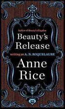 Sleeping Beauty Trilogy Series 3 Beauty's Release  by A. N. Roquelaure Anne Rice