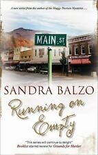 Running on Empty (A Main Street Murders Mystery), Balzo, Sandra, Good Book