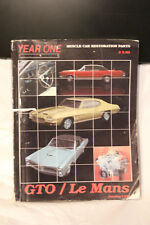 YEAR ONE GTO LE MANS MUSCLE CAR RESTORATION PARTS CATALOG #513