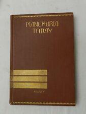 1930, Manchuria Today by Henry Kinney, HB 1st w/MAP, JAPAN RAILWAY + BONUS