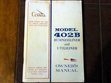 Cessna 402B Businessliner & Utililiner Owner's Manual, for sn 301 and On