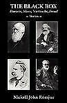 The Black Box : Darwin, Marx, Nietzsche, Freud -- Stories by Nickell John...