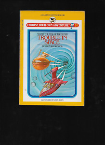 Choose Your Own Adventure #20 Trouble in Space by Woodcok & Jones 1984 1st Print