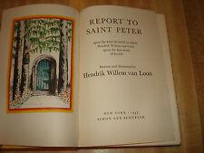 Awesome 1947 Vintage book - Report To Saint Peter by Hendrik Willem van Loon