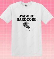 J'adore Hardcore T-shirt Rose Indie Hipster Retro Tee Flower Tumblr Top