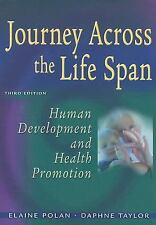 Journey Across the Life Span: Human Development and Health Promotion ( Polan, El