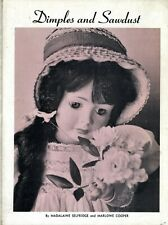 Antique Doll Types – Celluloid China Composition Parian Wax Etc. / Scarce Book