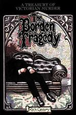 A Treasury of Victorian Murder: Borden Tragedy Vol. 3 by Rick Geary (1997,...