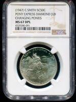 1947 C Smith So Called Half Dollar Pony Express Diamond Jub NGC MS67 DPL