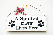 """New Novelty Wooden Folk Wisdom Plaque""""a spoiled cat lives here"""" 10'' x 4''"""