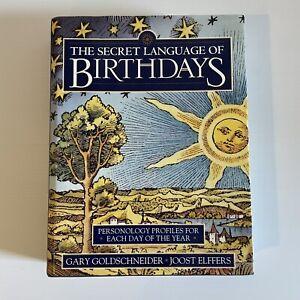 The Secret Language of Birthdays Joost Elffers Gary Goldschneider Hardcover