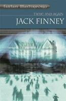 Time And Again: Time and Again: Book One (FANTASY MASTERWORKS) by Finney, Jack |