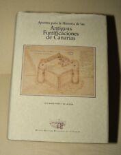 """LIBRO: """"APUNTES PARA LA HISTORIA DE LAS ANTIGUAS FORTIFICACIONES DE CANARIAS"""""""