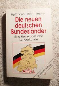 Die neuen deutschen Bundesländer Eine kleine politische Landeskunde Taschenbuch