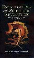 Encyclopedia of the Scientific Revolution: From Copernicus to Newton Garland Re