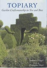 Topiary - Garden Craftsmanship in Yew and Box by Lloyd, Nathaniel, Good Book