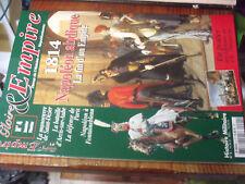 11µµ Revue Gloire & Empire n°4 1814 Napoleon Abdique St Dizier Arcis sur Aube