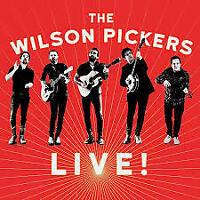 THE WILSON PICKERS Live! CD BRAND NEW Slim Card Sleeve