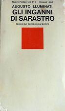 AUGUSTO ILLUMINATI GLI INGANNI DI SARASTRO IPOTESI SUL POLITICO E SUL POTERE '80