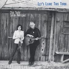 DAMAGED ARTWORK CD Chip Taylor, Carrie Rodriguez: Let's Leave This Town