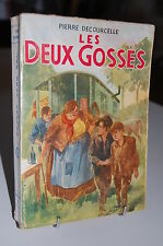 LES DEUX GOSSES Pierre Courcelle 1955 Ed. Rouff