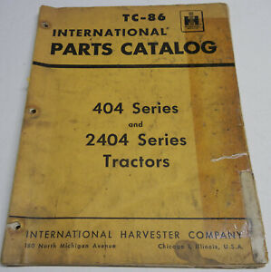 Farmall, International 404 and 2404 TC-86 OEM Factory Parts Catalog