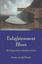 Van Der Braak Andre-Enlightenment Blues: My Years With An A (UK IMPORT) BOOK NEW
