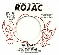 BIG MAYBELLE      96 TEARS / THAT'S LIFE     ROJAC  Re-Pro    R&B/NORTHERN SOUL