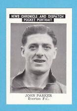 FOOTBALL - NEWS  CHRONICLE - FOOTBALLER CARD -  PARKER  OF  EVERTON  - 1955