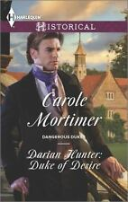 Darian Hunter: Duke of Desire (Harlequin HistoricalDangerous Dukes)