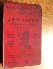 GUIDE RÉGIONAL  MICHELIN LES LES ALPES de la Savoie et du Dauphiné1928 - 1929