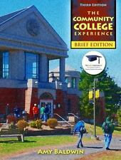 The Community College Experience by Amy Baldwin (2011, Paperback)