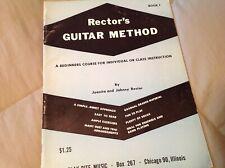 Rector's Guitar Method vintage instruction book 1960 - Book 1